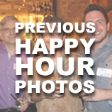 Click Here to View Photos from Previous Happy Hours